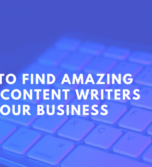 How to find and hire amazing blog content writers for your business.